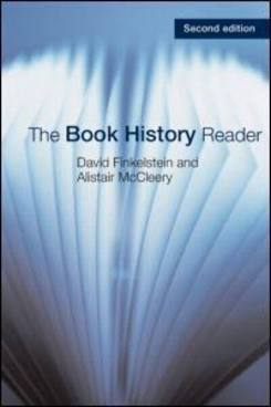 The Book History Reader by David Finklestein and Alaistar McCleerey, eds. image